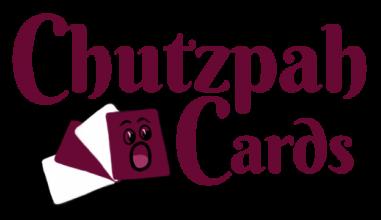 Chutzpah Cards